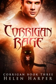 Corrigan Rage - Corrigan: Blood Destiny, #3 ebook by Helen Harper