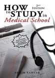 How to Study in Medical School, 2nd Edition