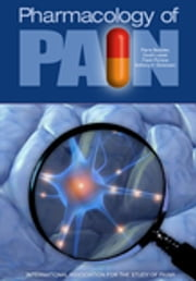 Pharmacology of Pain ebook by Pierre Beaulieu,David Lussier,Frank Porreca,Anthony Dickenson