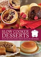 Slow Cooker Desserts ebook by Jonnie Downing