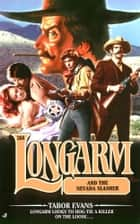 Longarm 268: Longarm and the Nevada Slasher ebook by Tabor Evans