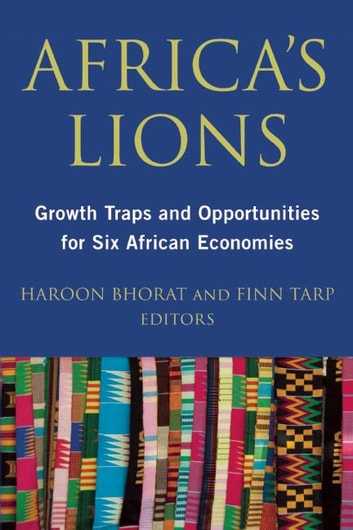 Africa's Lions - Growth Traps and Opportunities for Six African Economies ebook by