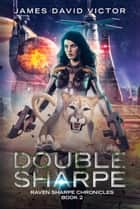 Double Sharpe ebook by James David Victor