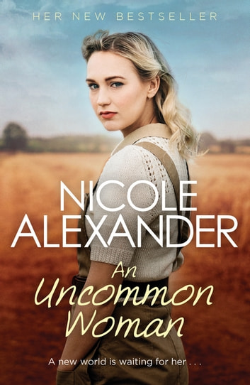 An Uncommon Woman ebook by Nicole Alexander