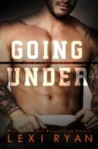 Going Under ebook by Lexi Ryan