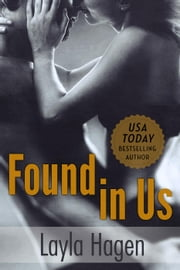 Found in Us - Lost, #2 ebook by Layla Hagen