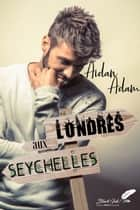 Londres aux Seychelles eBook by