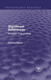 Significant Differences - Feminism in Psychology ebook by Corinne Squire