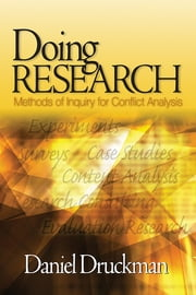 Doing Research - Methods of Inquiry for Conflict Analysis ebook by Dr. Daniel Druckman