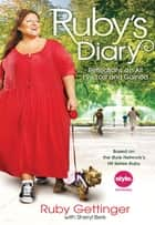 Ruby's Diary ebook by Ruby Gettinger