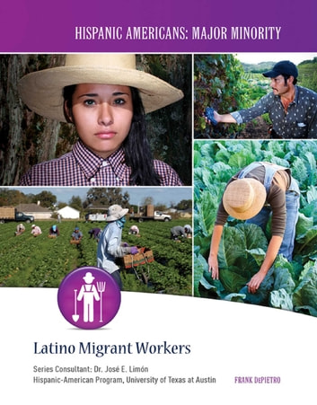 Latino Migrant Workers ebook by Frank DePietro
