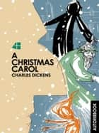 A Christmas Carol - Charles Dickens ebook by