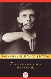 The Harlan Ellison Hornbook ebook by Harlan Ellison