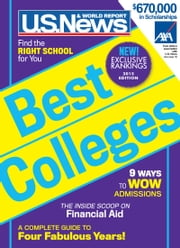 Best Colleges 2015 ebook by U.S. News and World Report,Anne McGrath,Robert J. Morse,Brian Kelly,Christopher J. Gearon,Cathie Gandel,Courtney Rubin,Delece Smith-Barrow,Margaret Loftus,Arlene Weintraub,Katherine Hobson,Ned Johnson
