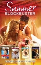 Summer Blockbuster 2013 - 4 Book Box Set ebook by Dani Collins, Tina Leonard, Robin Perini,...