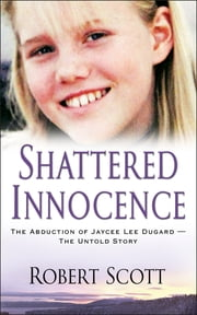 Shattered Innocence ebook by Robert Scott