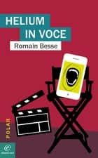 Helium in voce ebook by Romain BESSE