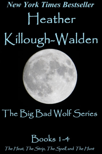 The Big Bad Wolf Romance Compendium ebook by Heather Killough-Walden