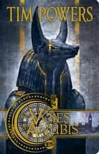 Les Voies d'Anubis ebook by Gérard Lebec, Tim Powers