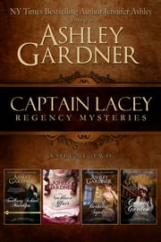 Captain Lacey Regency Mysteries, Volume 2 ebook by Ashley Gardner,Jennifer Ashley