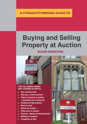 Buying And Selling Property At Auction ebook by Roger Sproston