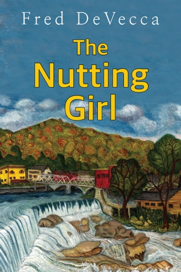 The Nutting Girl ebook by Fred DeVecca