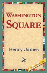 Washington Square ebook by James, Henry