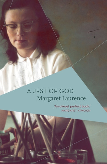 A Jest of God ebook by Margaret Laurence,Margaret Atwood