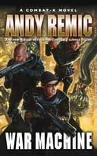 War Machine ebook by Andy Remic