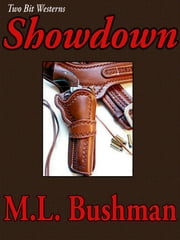 Showdown ebook by M.L. Bushman