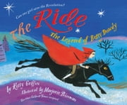 The Ride - The Legend of Betsy Dowdy (With Audio Recording) ebook by Kitty Griffin,Marjorie Priceman
