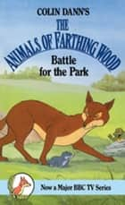 Battle For The Park ebook by Colin Dann