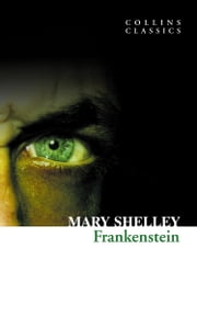 Frankenstein (Collins Classics) ebook by Mary Shelley