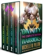 Divinity Warriors Books 1 - 4 Box Set ebook by Michelle M. Pillow