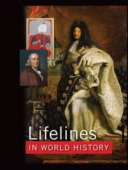 "Lifelines in World History - ""The Ancient World"", ""The Medieval World"", ""The Early Modern World"", ""The Modern World"" ebook by Ase Berit,Rolf Strandskogen"