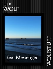 Seal Messenger ebook by Ulf Wolf