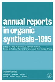 Annual Reports in Organic Synthesis 1995 ebook by Weintraub, Philip M.