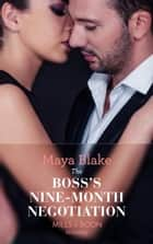 The Boss's Nine-Month Negotiation (Mills & Boon Modern) (One Night With Consequences, Book 30) ekitaplar by Maya Blake