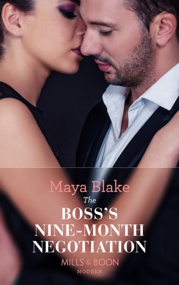 The Boss's Nine-Month Negotiation (Mills & Boon Modern) (One Night With Consequences, Book 30) 電子書 by Maya Blake