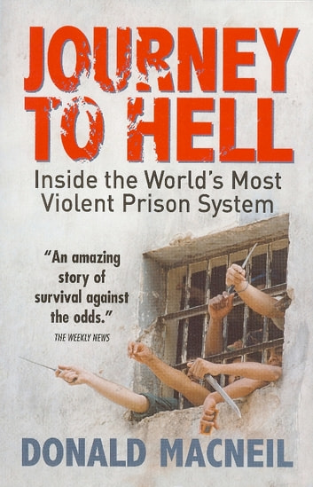 Journey To Hell - Inside the World's Most Violent Prison System ekitaplar by Donald MacNeil