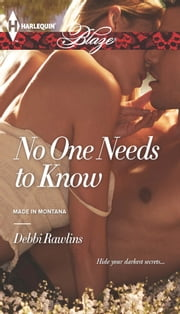 No One Needs to Know ebook by Debbi Rawlins