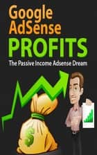 Google AdSense Profits ebook by John Hawkins