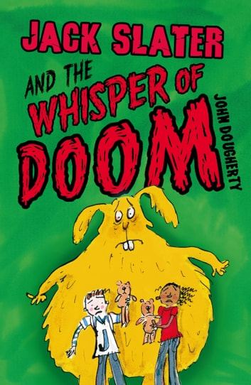 Jack Slater and the Whisper of Doom ebook by John Dougherty