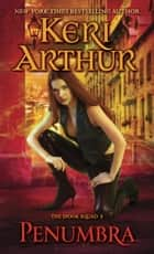 Penumbra ebook by Keri Arthur