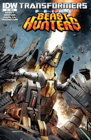 Transformers: Prime - Beast Hunters #1 ebook by Scott, Mairghread; Johnson, Mike; Padilla, Agustin; Christiansen, Ken