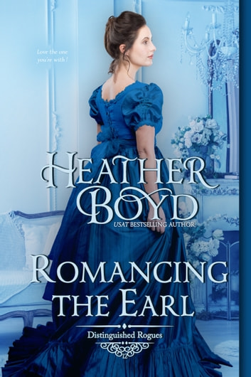 Romancing the Earl ebook by Heather Boyd