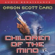 Children of the Mind audiobook by Orson Scott Card