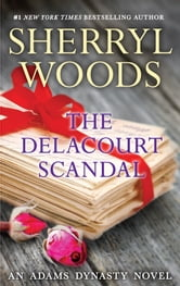 The Delacourt Scandal ebook by Sherryl Woods