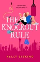 The Knockout Rule ebook by