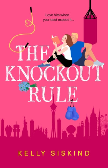 The Knockout Rule ebook by Kelly Siskind